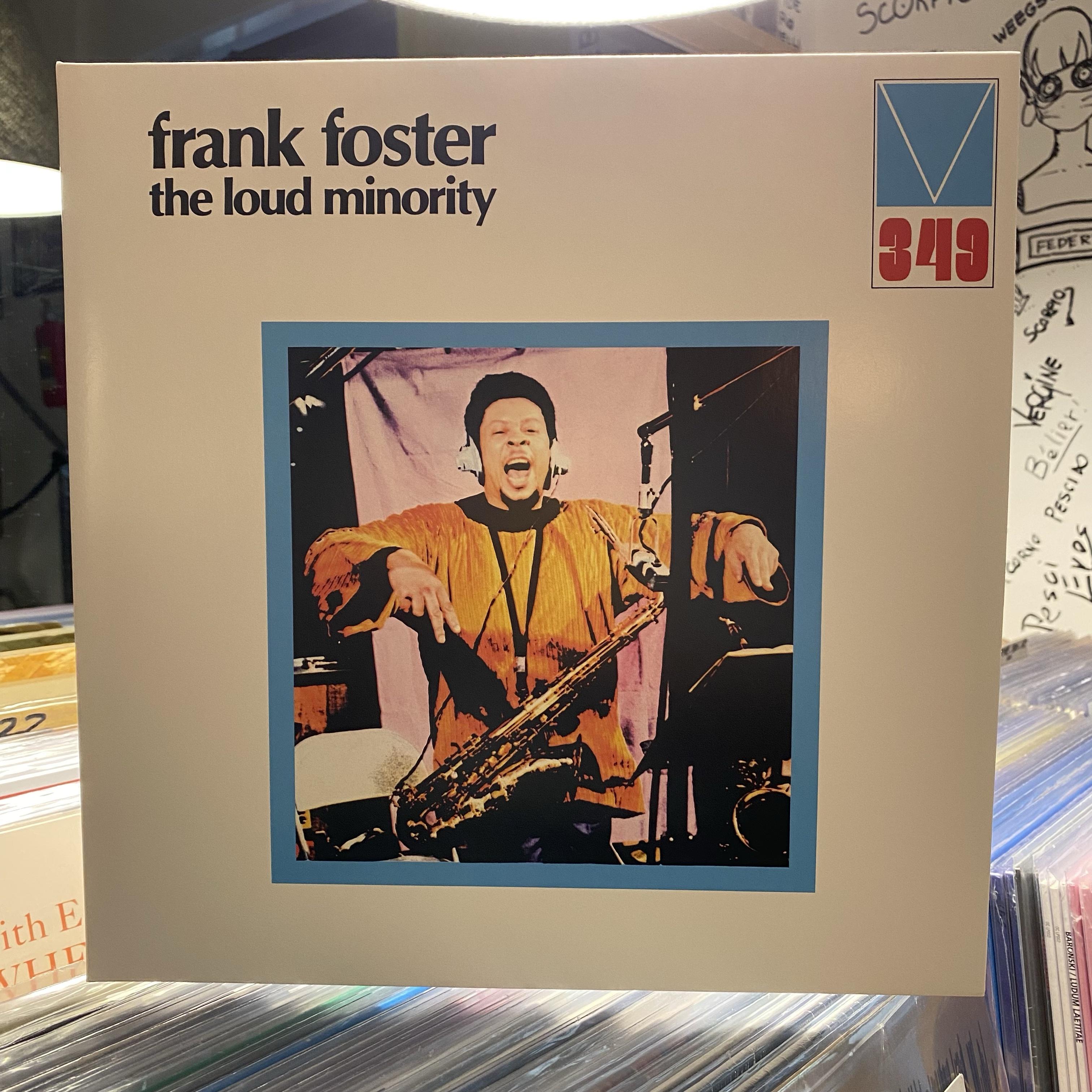 The LOUD Minority Frank Foster